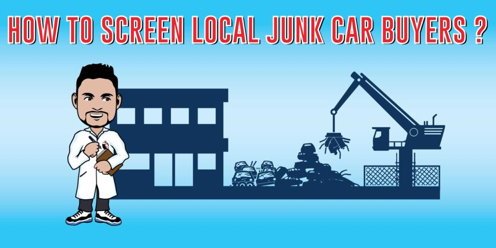 how to screen junk car buyers