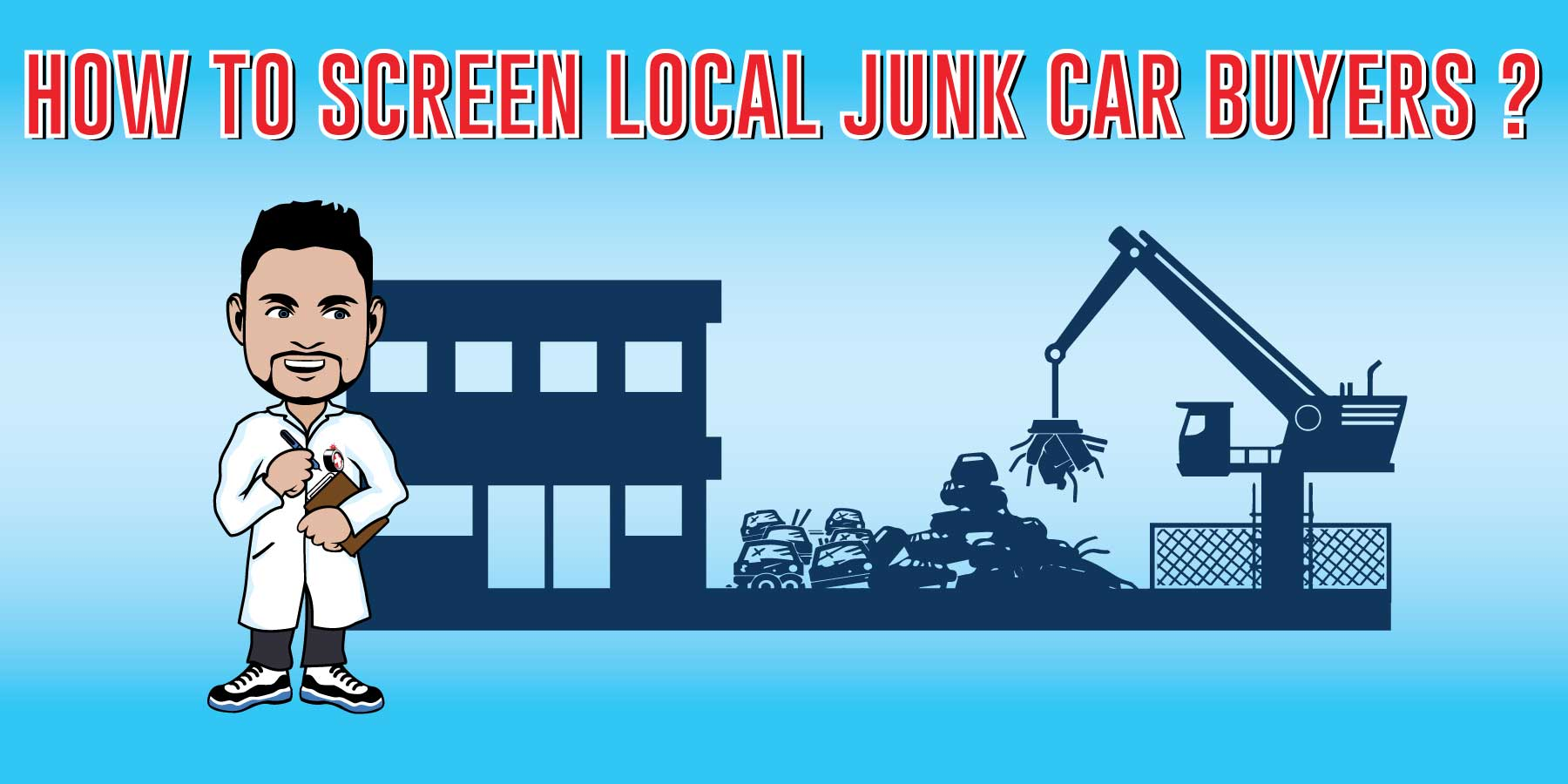 Cash for Junk Cars: Learn How to Sell Junk Cars & Who Buys Them