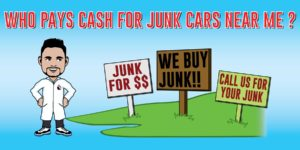 who pays cash for junk cars near me
