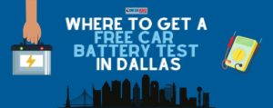 Where to Get Free Car Battery Test in Dallas