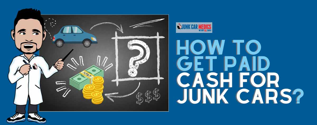 How to get cash for junk cars