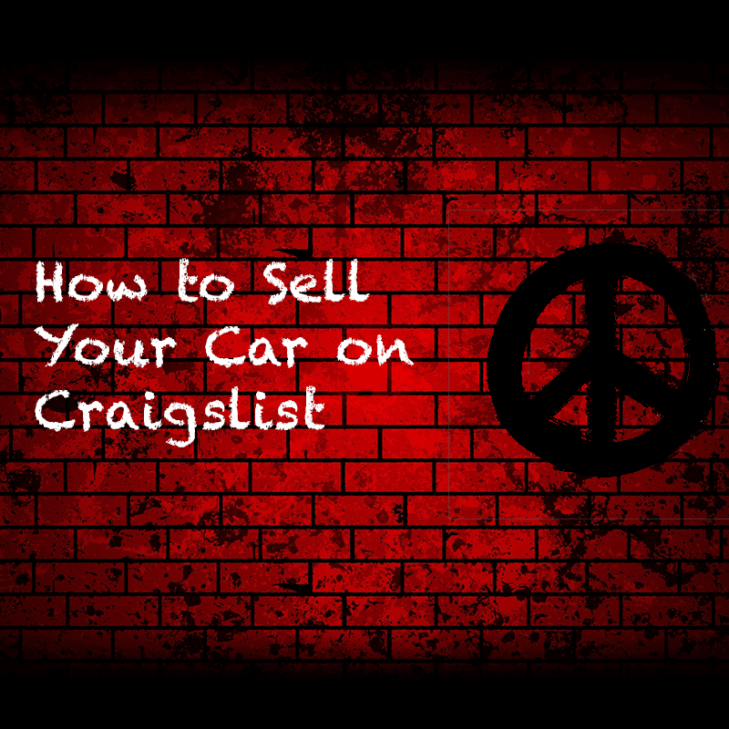 How to Sell Your Car on Craigslist: The Ultimate Guide ...