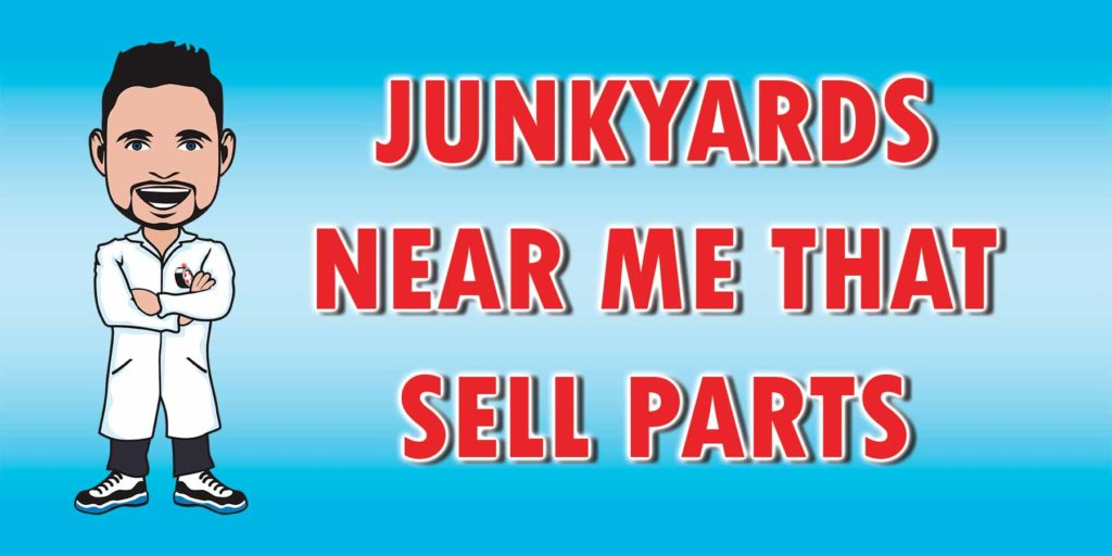 You can find great deals on car parts at a junkyard near you.