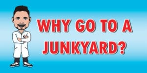 There are several reasons why you might want to visit a junkyard.
